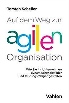 Buch-über-agile-Organisation-von-Torsten-Scheller[1].jpg